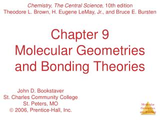 Chapter 9 Molecular Geometries and Bonding Theories