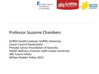 Professor Suzanne Chambers Griffith Health Institute,  Griffith University