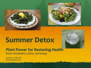 Summer Detox