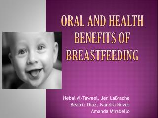 Oral and health benefits of breastfeeding