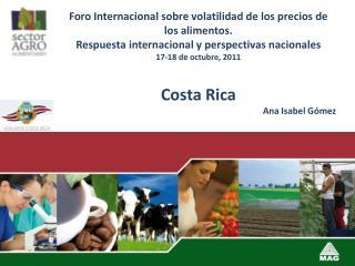 Foro Internacional sobre volatilidad de los precios de los alimentos.