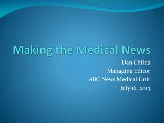 Making the Medical News