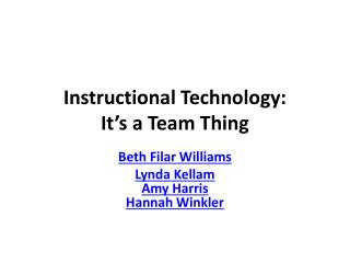 Instructional Technology:  It's a Team Thing