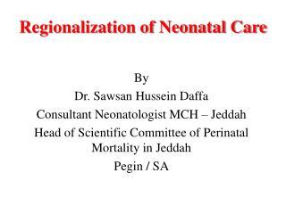 Regionalization of Neonatal Care