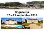 Cognac-tur 17