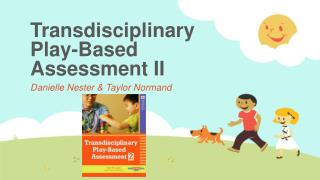 Transdisciplinary  Play-Based Assessment II