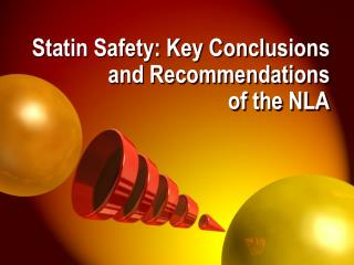 Statin Safety: Key Conclusions and Recommendations  of the NLA