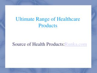 Ultimate Range of Health Products