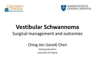 Vestibular Schwannoma Surgical management and outcomes