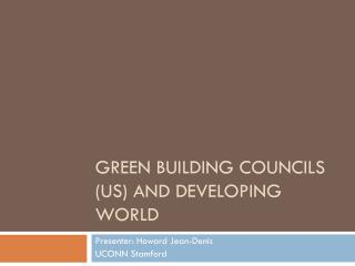 Green Building Councils (US) and developing world