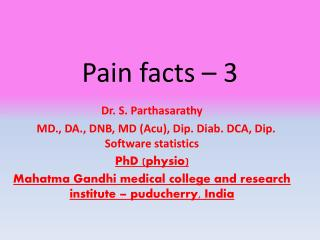 Pain facts – 3