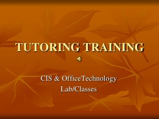 TUTORING TRAINING