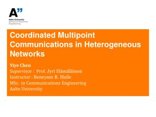 Coordinated  Multipoint Communications  in Heterogeneous Networks