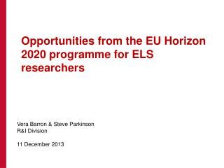 Opportunities from the EU Horizon 2020 programme for ELS researchers