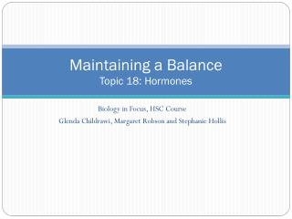 Maintaining a Balance Topic 18: Hormones