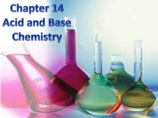 Chapter 14 Acid and Base  Chemistry
