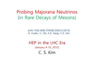 Probing  Majorana  Neutrinos  ( in Rare Decays of Mesons)