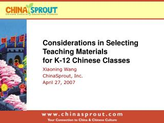 Considerations in Selecting Teaching Materials  for K-12 Chinese Classes
