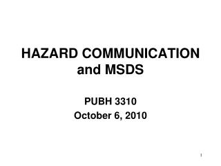 HAZARD COMMUNICATION  and MSDS