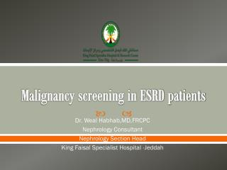 Malignancy screening in ESRD patients
