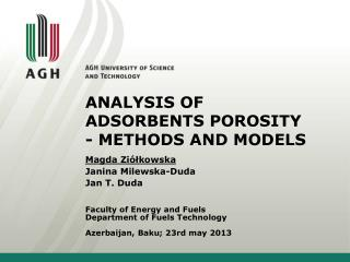 ANALYSIS OF ADSORBENTS POROSITY                - METHODS AND MODELS