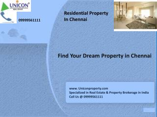 Property in Chennai - Call 9999561111 For Chennai Real estat