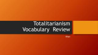 Totalitarianism Vocabulary  Review