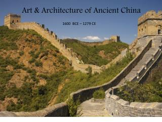 Art & Architecture of Ancient China