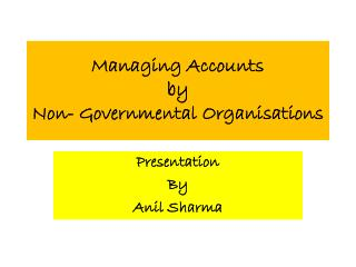 Managing Accounts  by  Non- Governmental Organisations