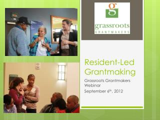 Resident-Led  Grantmaking