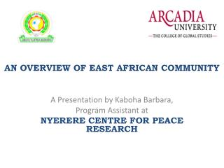 AN OVERVIEW OF EAST AFRICAN COMMUNITY