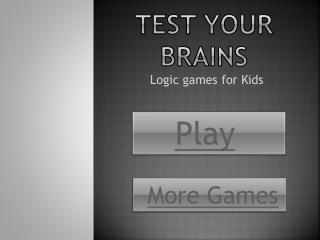 Test your Brains