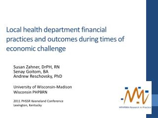 Local  health department financial practices and outcomes during  times of economic challenge