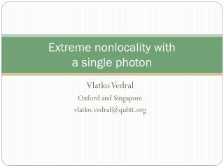 Extreme  nonlocality  with  a single photon