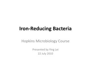 Iron-Reducing  Bacteria