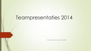 Teampresentaties 2014