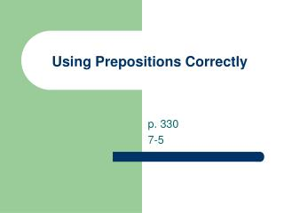 Using Prepositions Correctly