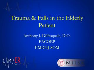 Trauma & Falls in the Elderly Patient