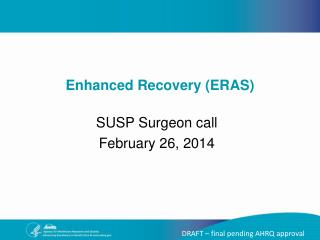 SUSP Surgeon call February 26, 2014
