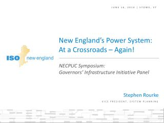 New England's Power System: At a Crossroads – Again!