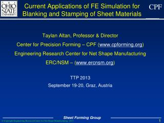 Current Applications of FE Simulation for Blanking and Stamping of Sheet Materials
