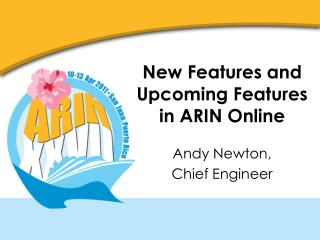 New Features and Upcoming Features in ARIN Online