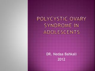 polycystic ovary syndrome in adolescents