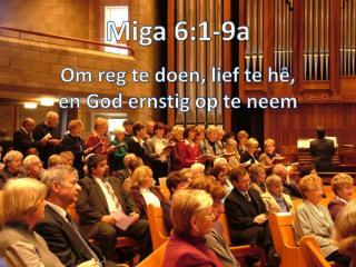 Miga 6:1-9a