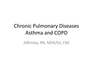 Chronic Pulmonary Diseases Asthma and COPD