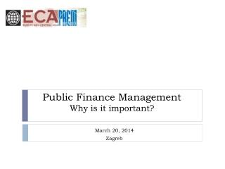Public Finance Management Why is  it important?