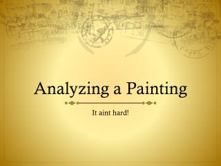 Analyzing a Painting