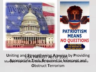 USA PATRIOT Act of 2001 Maryam Pourrasi , Amy Stewart, Kristin Evans, Michael  Nocchiero