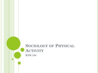 Sociology of Physical Activity