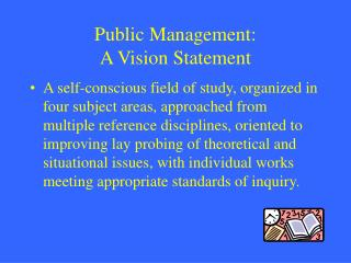 Public Management: A Vision Statement